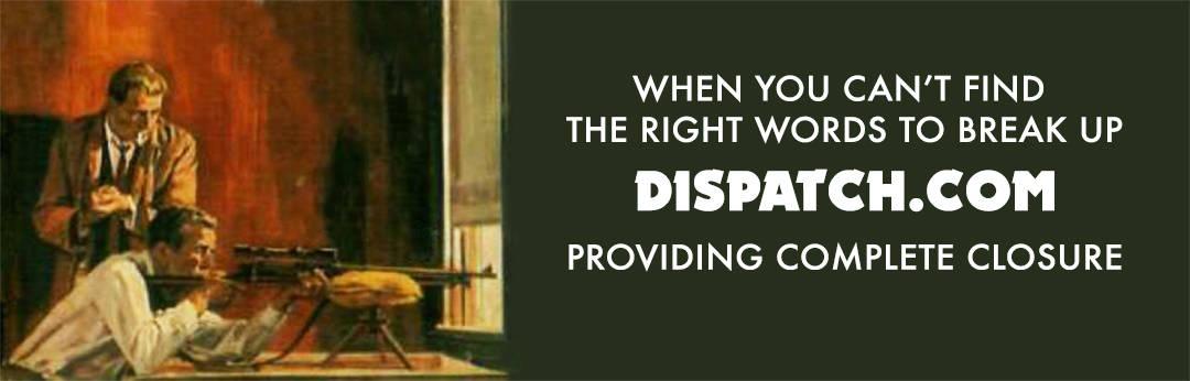 Dispatch.com - Break Up Professionals - Ad Banner