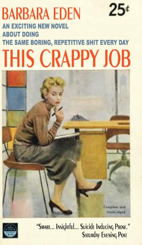 This Crappy Job by Barbara Eden