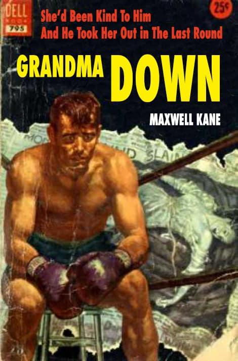 Grandma Down by Maxwell Kane