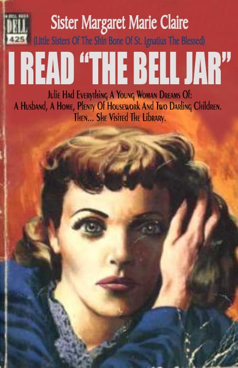 I Read 'The Bell Jar' by Sister Margaret Marie Claire
