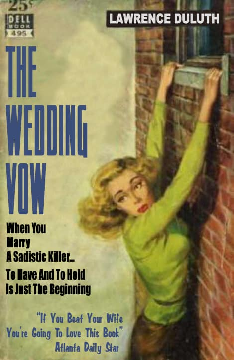 The Wedding Vow by Lawrence Duluth