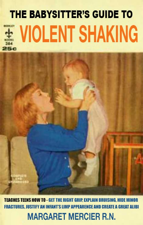 The Babysitters Guide To Violent Shaking by Margaret Mercier R.N.